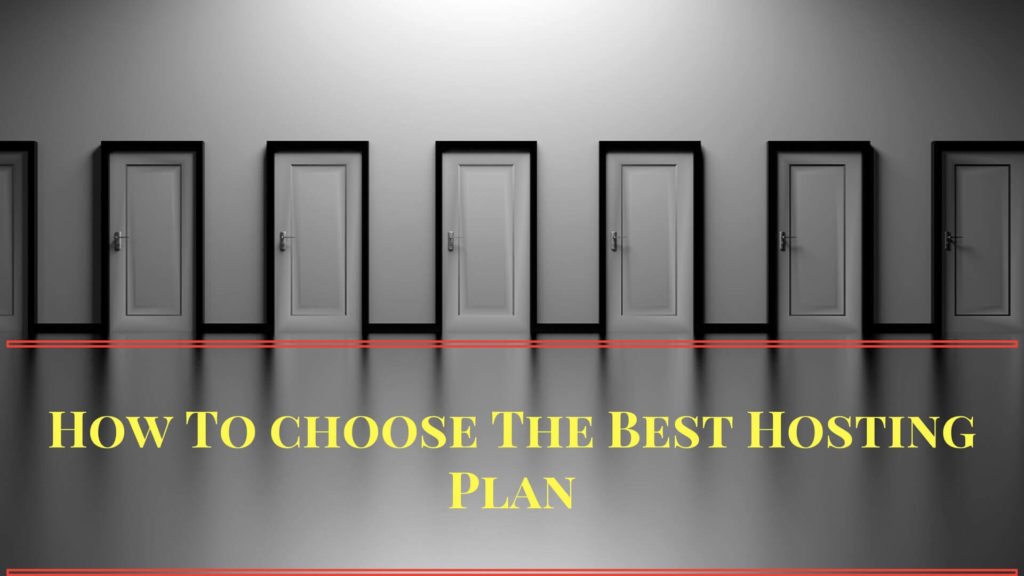 Choosing The Best Hosting Plan For Your Website